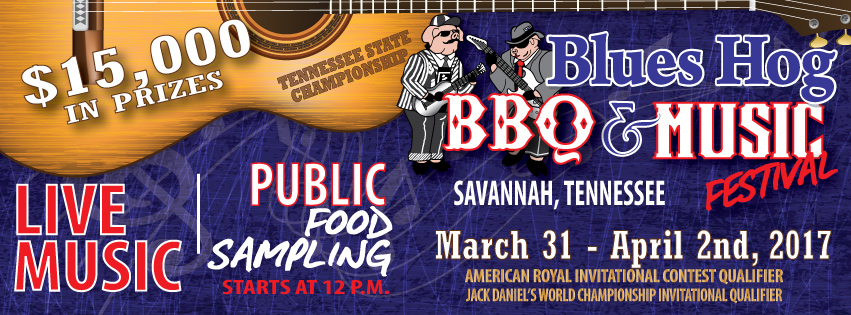Blues Hog BBQ and Music Festival- March 31-April 1, 2017 Savannah TN